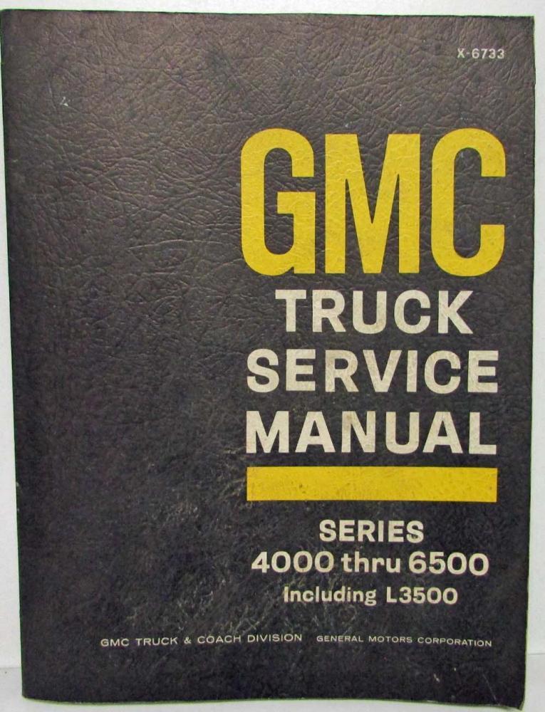 1967 gmc truck models 4000 6500 inc l3500 service shop repair manual rh autopaper com gmc terrain shop manual 2008 gmc sierra shop manual