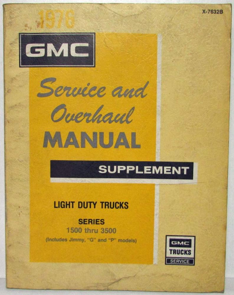 1976 GMC Truck Pickup Series 1500-3500 Service Manual Supplement Inc Jimmy  G&P