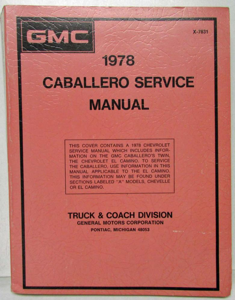 1978 gmc trucks caballero service shop repair manual camaro corvette rh autopaper com 1979 El Camino 1987 El Camino