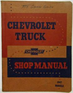 1947 Chevrolet Truck Service Shop Repair Manual Pickup Light Medium Heavy Duty