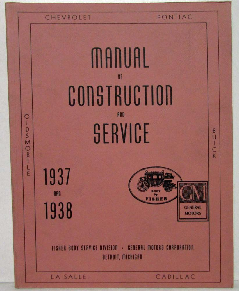 1937 1938 cadillac chevy olds pontiac fisher body construction rh autopaper com fisher body service manual 1969 1972 fisher body service manual