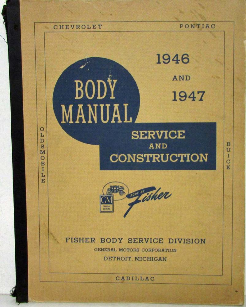 1946 1947 gm cars chevy pontiac olds fisher body construction rh autopaper com Building Construction Manual Steel Construction Manual