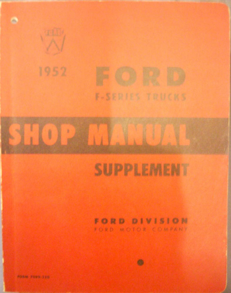 1952 Ford F-Series Truck Shop Manual Supplement 1949-51 Shop F-1 - F-8  Cab-Over