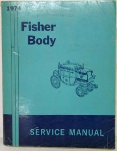 1974 Chevrolet Camaro Pontiac Firebird Trans Am Fisher Body Service Manual