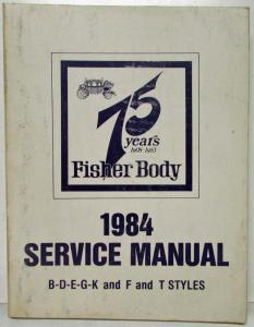 1984 Buick Olds Cadillac Chevrolet Pontiac Fisher Body Service Manual Impala