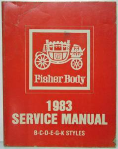 1983 Buick Olds Cadillac Chevrolet Pontiac Fisher Body Service Manual El Camino