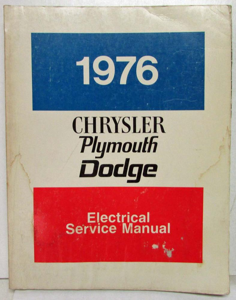 1976 Chrysler Plymouth Dodge Chassis Body Electrical Service 1949 Coronet Wiring Diagram Manuals Charger