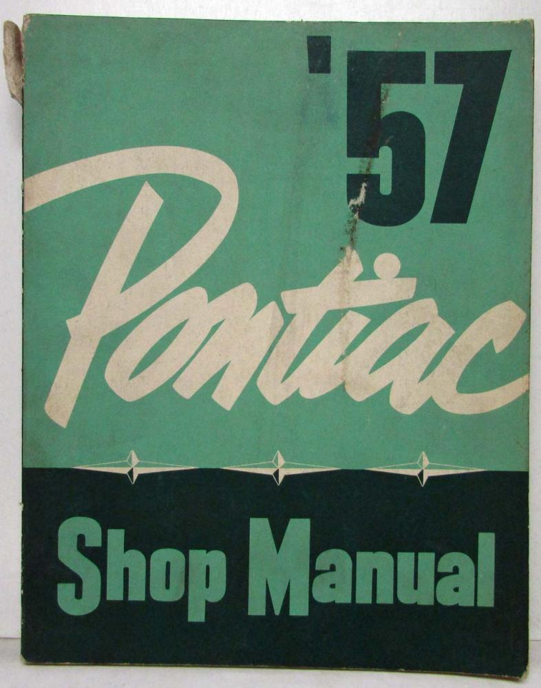 1957 pontiac service shop repair manual deluxe chieftain super chief rh autopaper com 1957 Buick 1956 Pontiac
