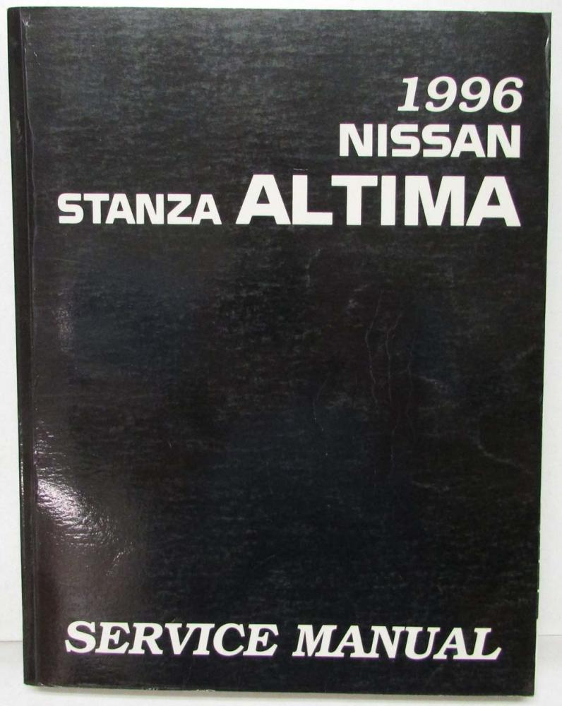 1996 Nissan Altima Service Manual One Word Quickstart Guide Book 2011 Fuse Box Stanza Shop Repair Model U13 Series Rh Autopaper Com Owners Rogue