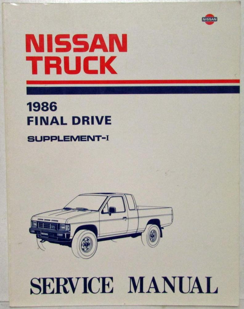 1986 Nissan Truck Final Drive Service Manual Model D21 Series Supplement-I