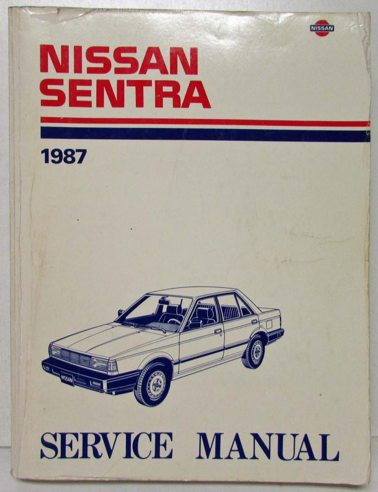 1987 nissan sentra service shop repair manual model b12 series rh autopaper com 2008 Nissan Sentra ManualDownload 2008 Nissan Sentra Warning Lights
