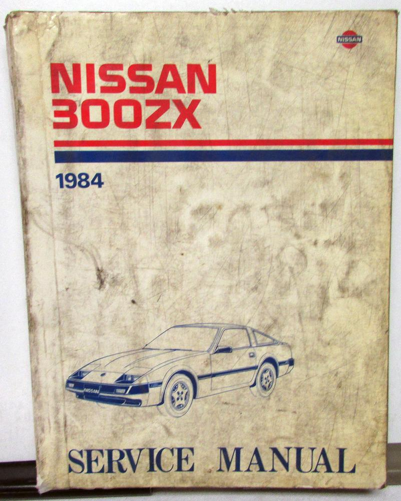 1984 Nissan 300ZX Service Shop Repair Manual Model Z31 Series