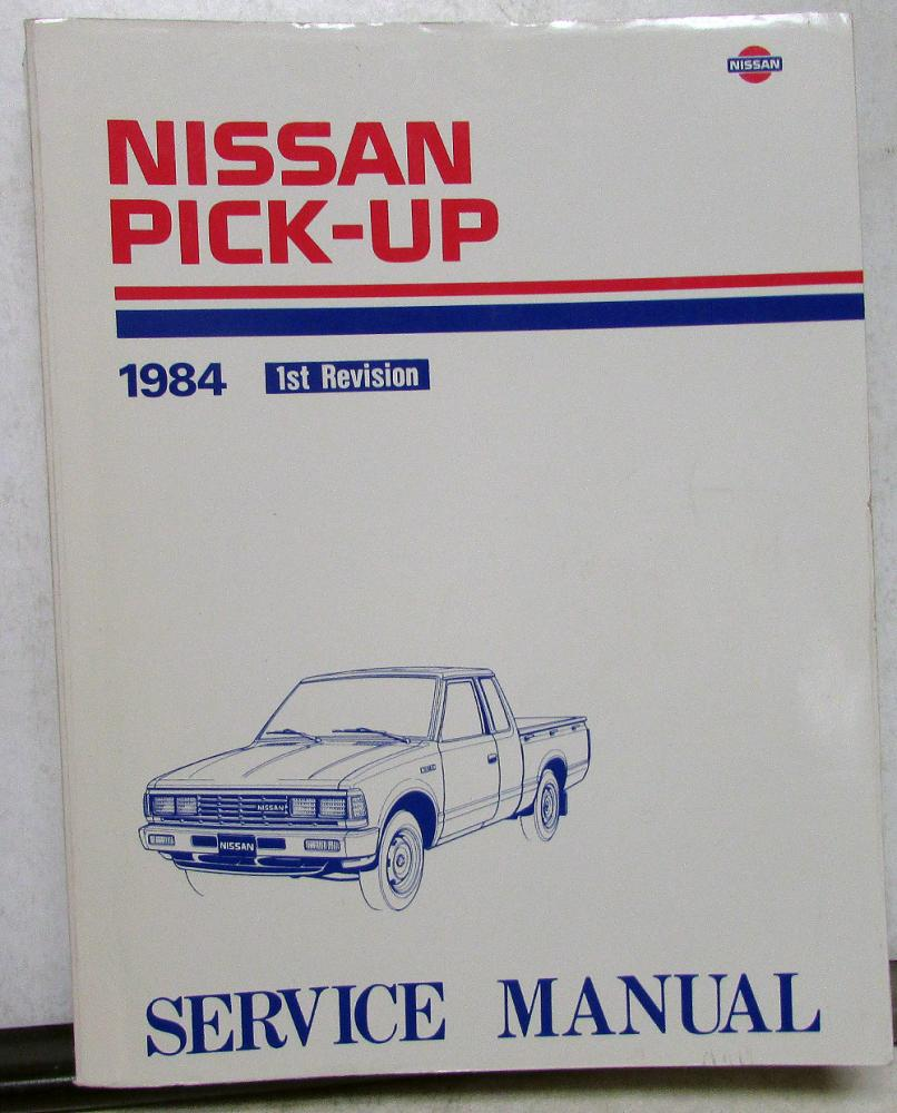 5915a59 1984 Nissan Pick Up Truck Service Shop Repair Manual Model 720 Series Wiring Library
