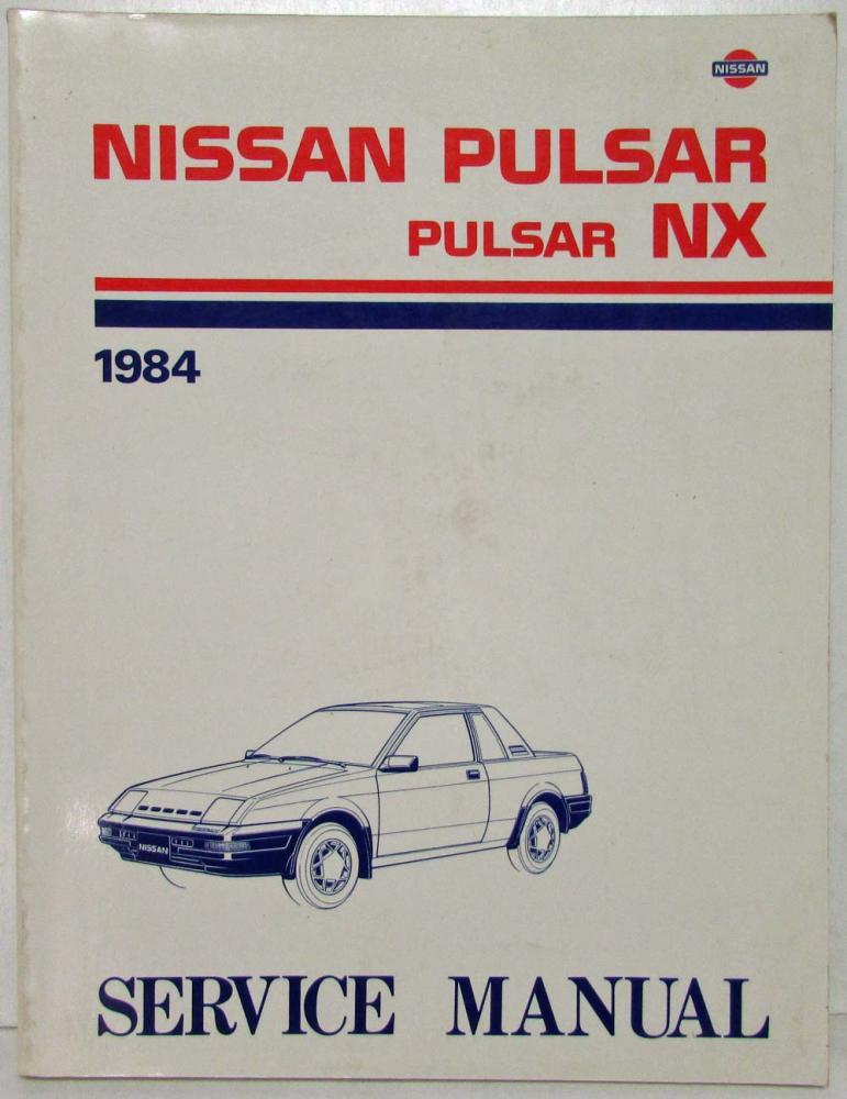 1984 nissan pulsar nx service shop repair manual model n12 series rh autopaper com 1987 Nissan Pulsar NX Xe 1987 Nissan Pulsar NX Turbo