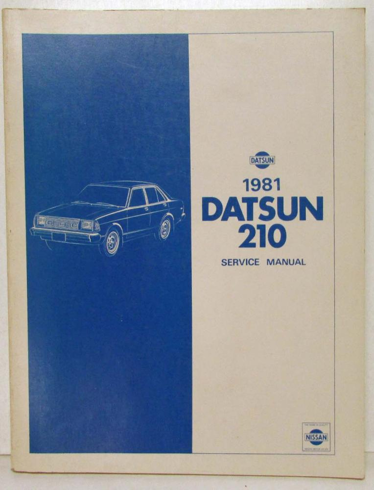1981 datsun 210 service shop repair manual model b310 series rh autopaper com 1977 Datsun 210 1980 Datsun 210 2 Door