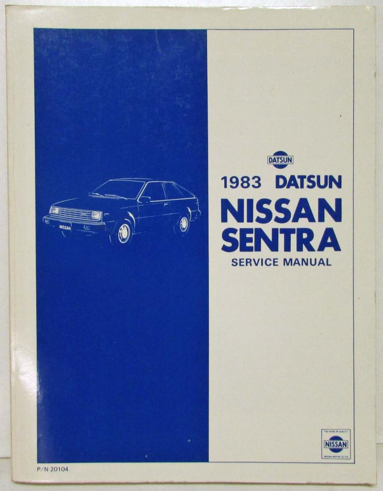 1983 datsun nissan sentra service shop repair manual model b11 series rh autopaper com Nissan B10 Nissan B10