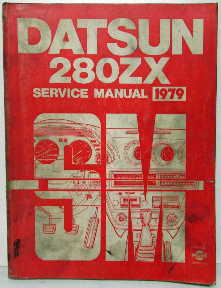 1979 datsun 280zx service shop repair manual model s130 series rh autopaper com 280z shop manual 280ZX Interior