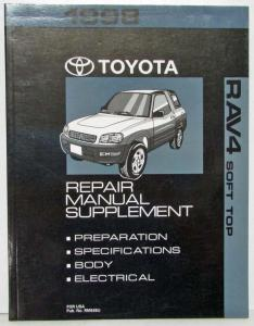 1998 Toyota RAV4 Soft Top Service Shop Repair Manual Supplement