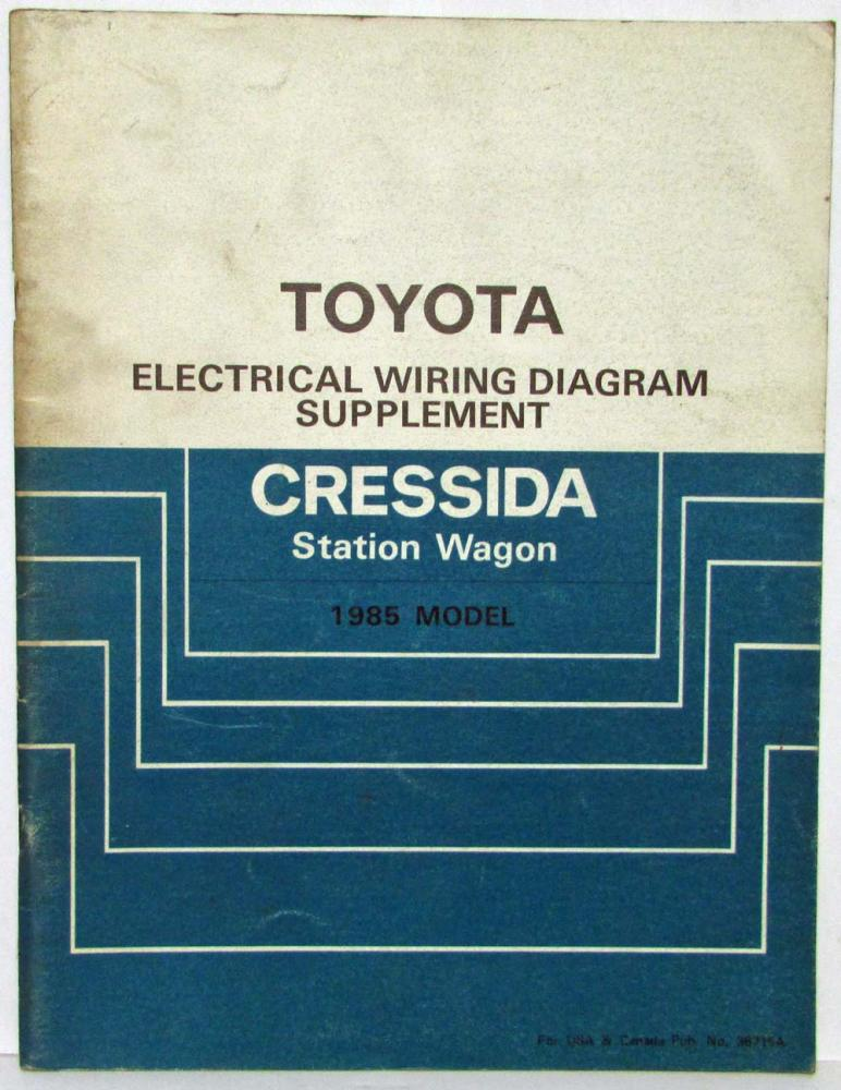 1985 Toyota Cressida Station Wagon Repair Manual & Electrical Wiring ...