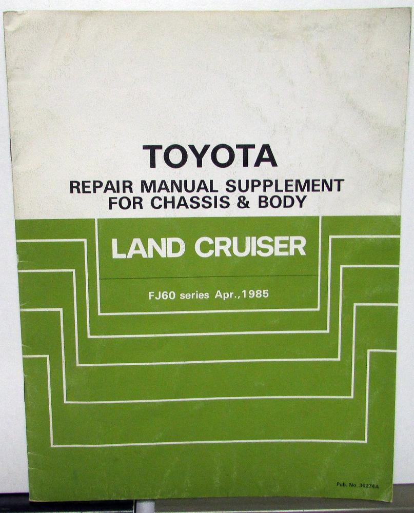 1985 toyota land cruiser service shop repair manual supplement rh autopaper com 1990 FJ62 Wiper FJ62 Build