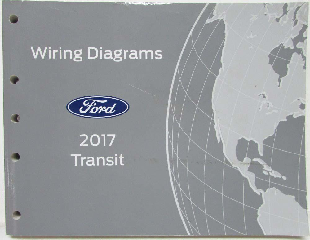 [DIAGRAM_5UK]  2017 Ford Transit Electrical Wiring Diagrams Manual | Ford Transit Wiring Diagram |  | Troxel's Auto Literature