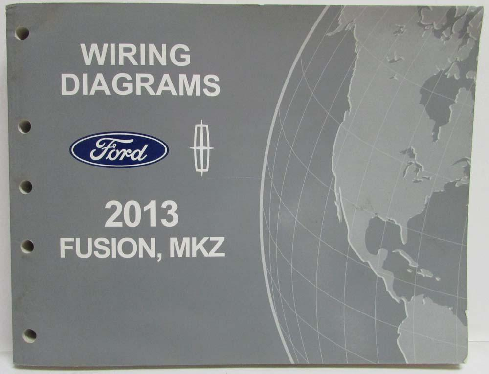 2013 ford fusion lincoln mkz electrical wiring diagrams manual rh autopaper com 2015 Lincoln MKX 2013 Lincoln MKZ