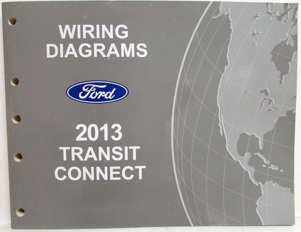 2013 ford transit connect electrical wiring diagrams manual rh autopaper com 2012 ford transit connect wiring diagram ford transit connect wiring diagram download