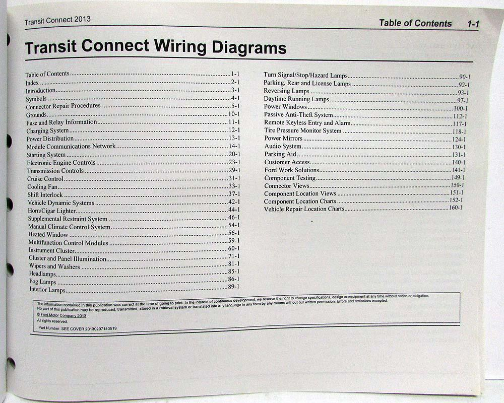 2013 Ford Transit Connect Electrical Wiring Diagrams Manual  Ford Transit Connect Wiring Diagram on 2014 ford f150 wiring diagram, 2013 ford focus wiring diagram, ford headlight switch wiring diagram, 2011 ford super duty wiring diagram, 2012 ford taurus wiring diagram, 2013 ford taurus wiring diagram, 2013 ford fusion wiring diagram, 2012 ford edge wiring diagram, 2013 ford escape wiring diagram, 2013 ford expedition wiring diagram, 2012 ford f-150 wiring diagram, 2013 ford e250 wiring diagram, 2013 ford f350 wiring diagram, 2013 ford explorer wiring diagram, 2013 ford edge wiring diagram,
