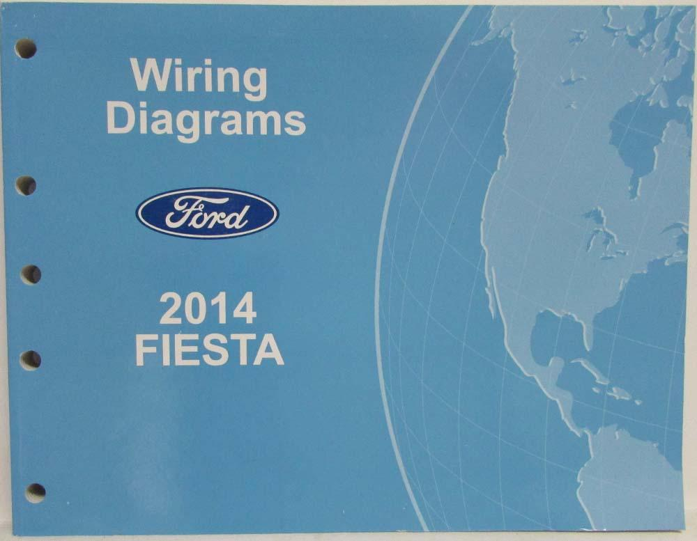 2014 Ford Fiesta Electrical Wiring Diagrams Manual