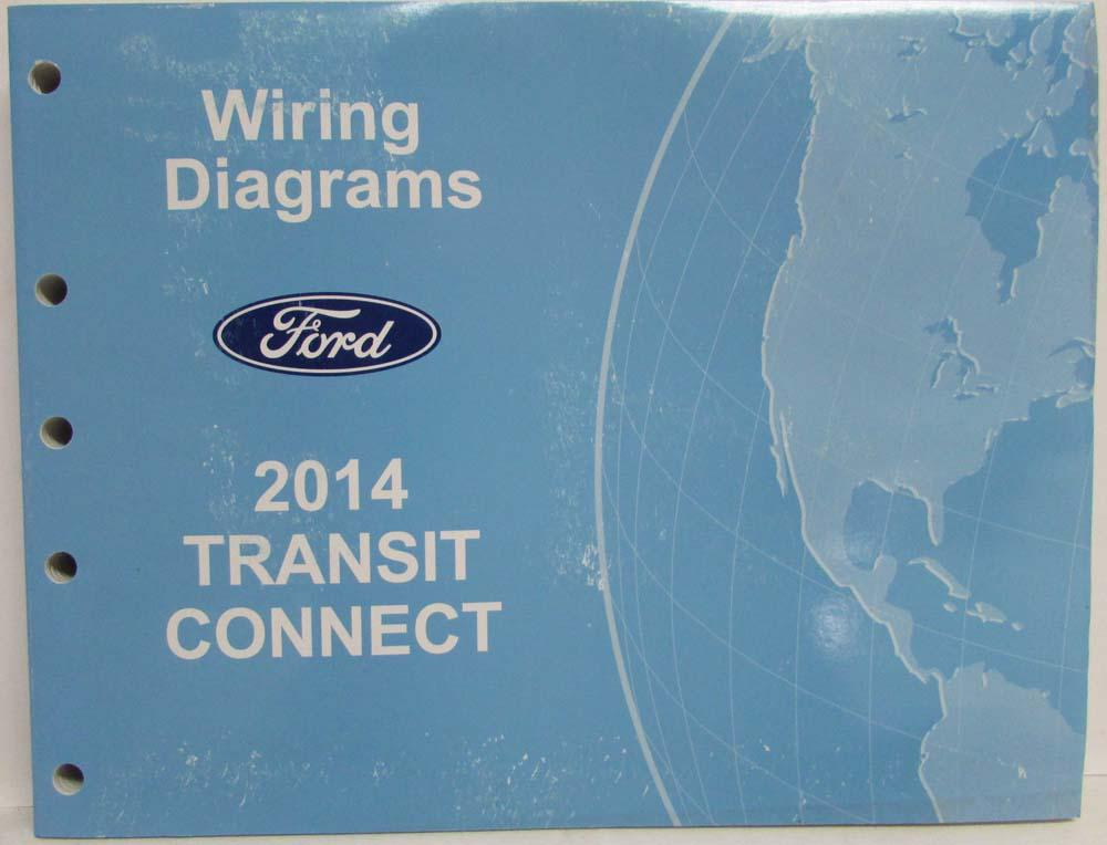 2014 ford transit connect electrical wiring diagrams manual rh autopaper com Ford Transit 2007 Jumbo 2007 Ford Transit Panel