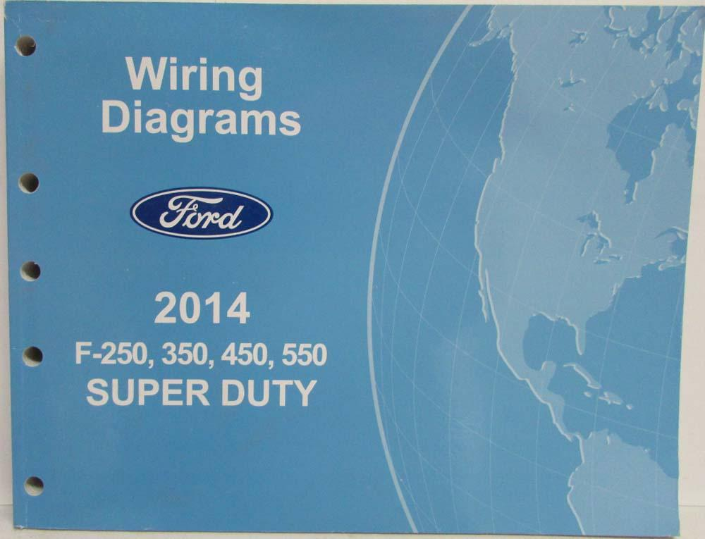 2014 ford f-250 350 450 550 super duty pickup electrical wiring diagrams  manual