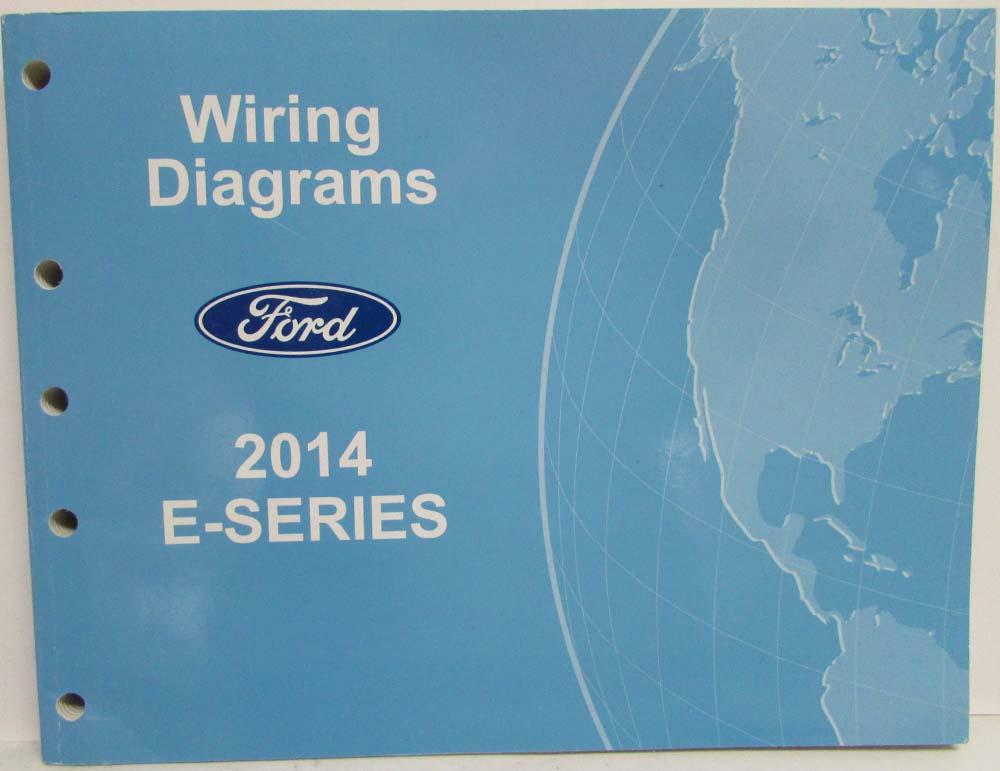 2014 Ford Econoline Club Wagon E-Series Electrical Wiring Diagrams ...