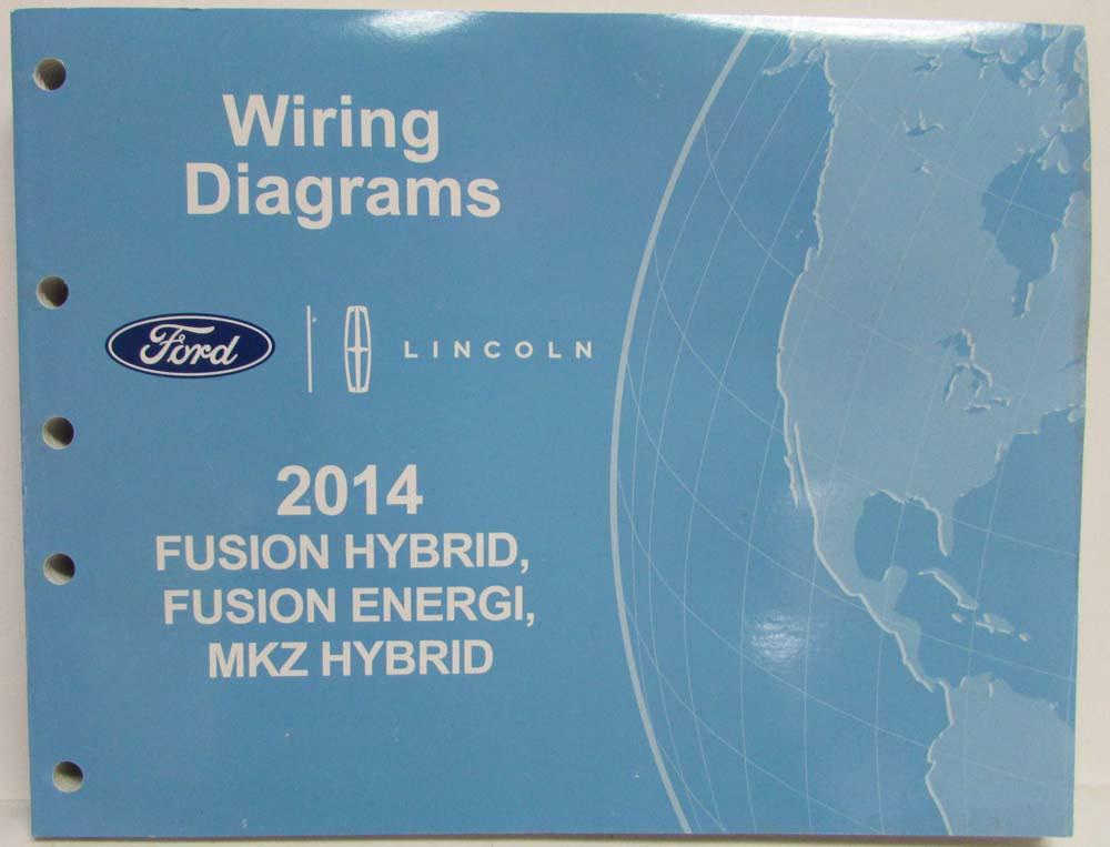 2014 Ford Fusion Energi Lincoln Mkz Hybrid Electrical Wiring Rhautopaper: Electrical Wiring Diagram For Hybrid At Gmaili.net