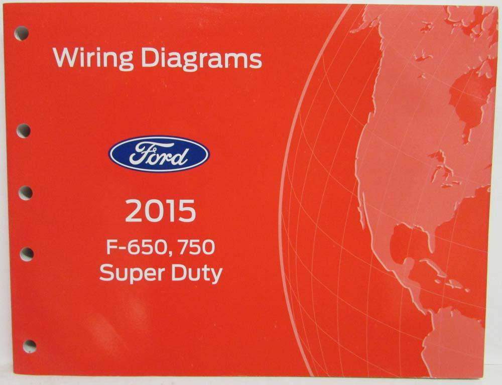 2015 ford f 650 750 super duty trucks electrical wiring diagrams manual rh autopaper com  2014 ford f650 wiring diagram