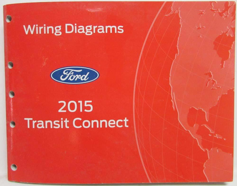 2015 ford transit connect electrical wiring diagrams manual rh autopaper com ford transit connect wiring diagram pdf ford connect radio wiring diagram