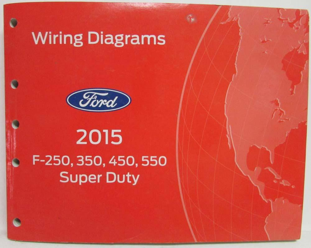 2015 Ford F-250 350 450 550 Super Duty Pickup Electrical Wiring Diagrams  Manual