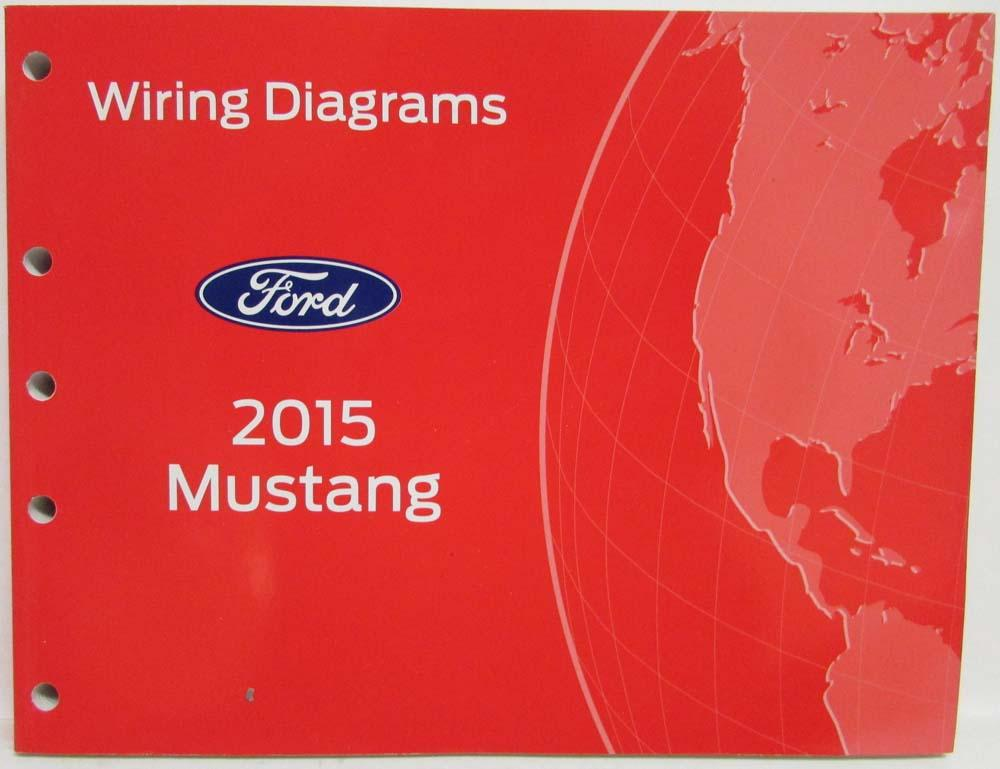 [SCHEMATICS_4UK]  2015 Ford Mustang GT Electrical Wiring Diagrams Manual | 2016 Mustang Gt Wiring Diagram |  | Troxel's Auto Literature