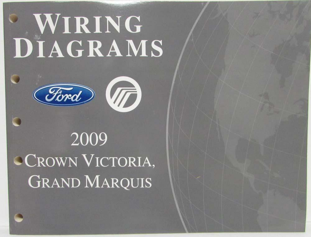 2009 Ford Crown Victoria Mercury Grand Marquis Electrical Wiring