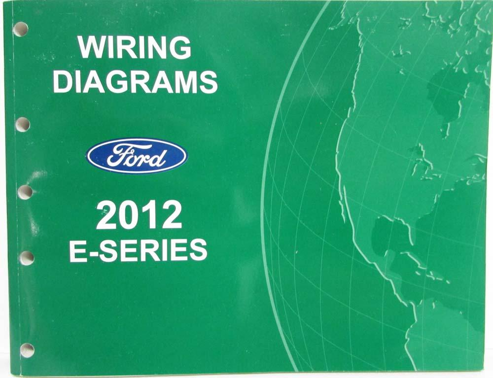 2012 Ford Econoline Club Wagon E-Series Electrical Wiring Diagrams ...