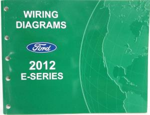 2012 ford transit connect electrical wiring diagrams manual  2012 ford econoline club wagon e series electrical wiring diagrams manual