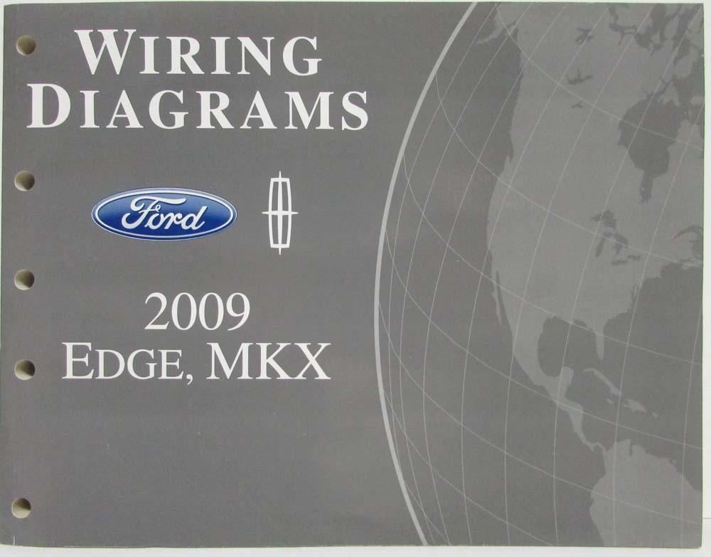 2009 ford edge and lincoln mkx electrical wiring diagrams manual rh autopaper com 2011 lincoln mkx wiring diagram 2004 Lincoln Navigator Wiring-Diagram