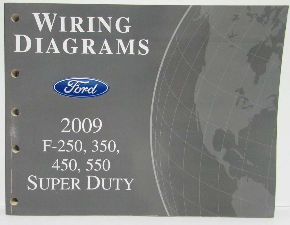 2009 Ford F250 350 450 550 Super Duty Pickup Electrical Wiring Rhautopaper: Ford F 250 4x4 Wiring Diagram At Gmaili.net