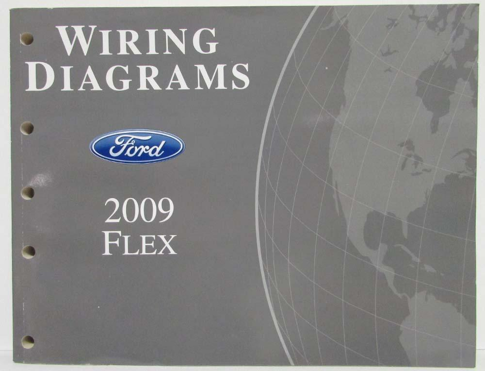 2009 ford flex electrical wiring diagrams manual rh autopaper com Ford Diagrams Schematics Ford F-150 Electrical Schematic