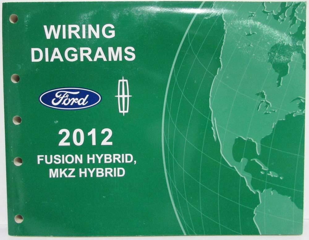 Cool 2012 Ford Fusion Lincoln Mkz Hybrids Electrical Wiring Diagrams Manual Wiring 101 Akebretraxxcnl