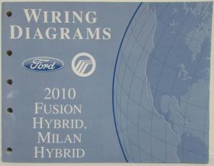 2010 Ford Fusion & Mercury Milan Hybrids Electrical Wiring Diagrams Manual