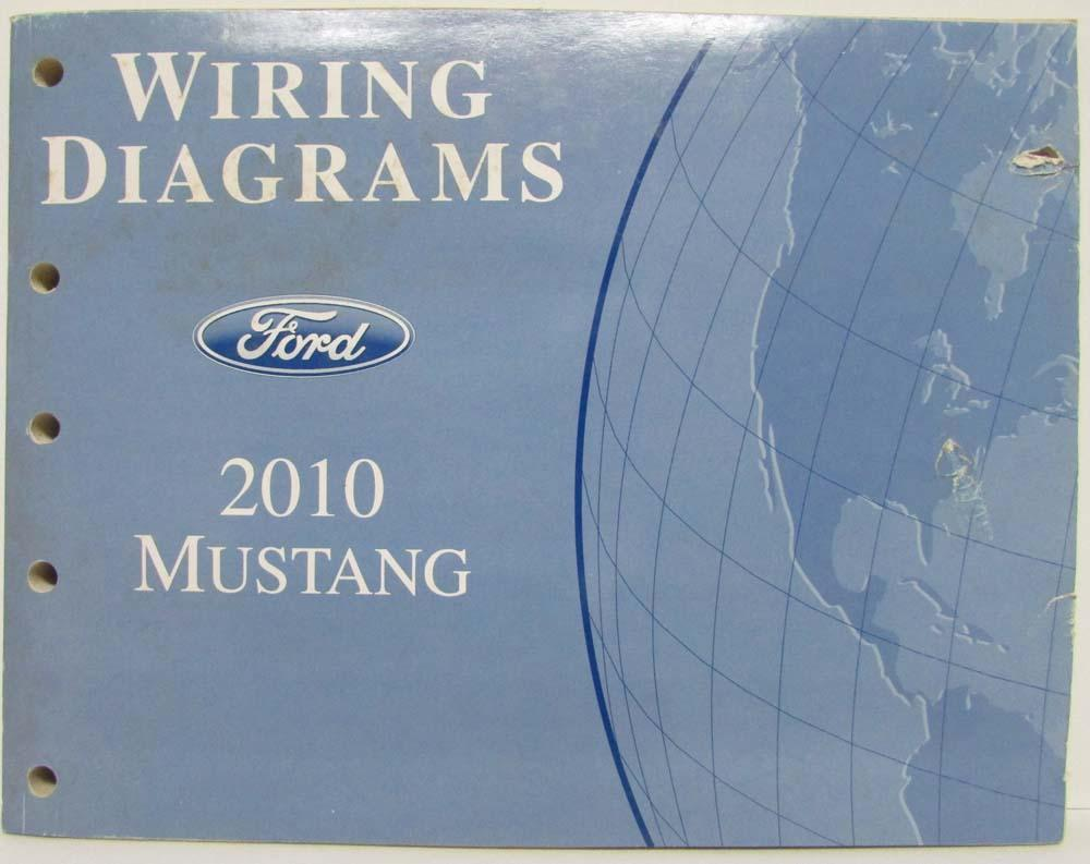 2010 Ford Mustang GT Electrical Wiring Diagrams Manual