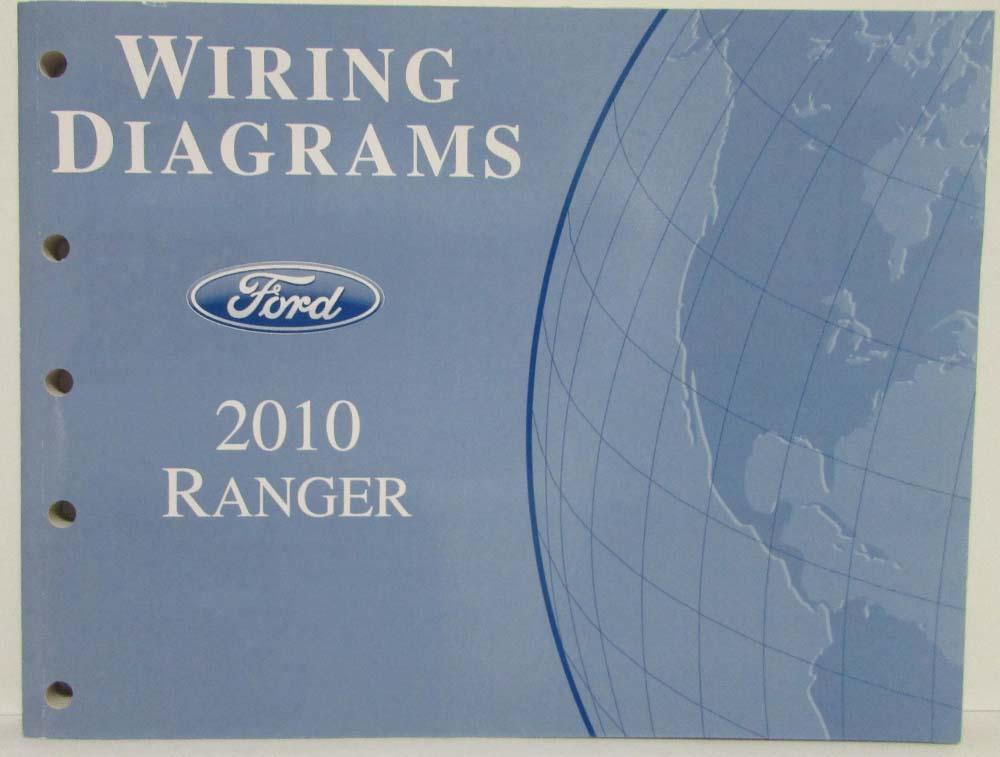 2010 Ford Ranger Pickup Truck Electrical Wiring Diagrams Manual
