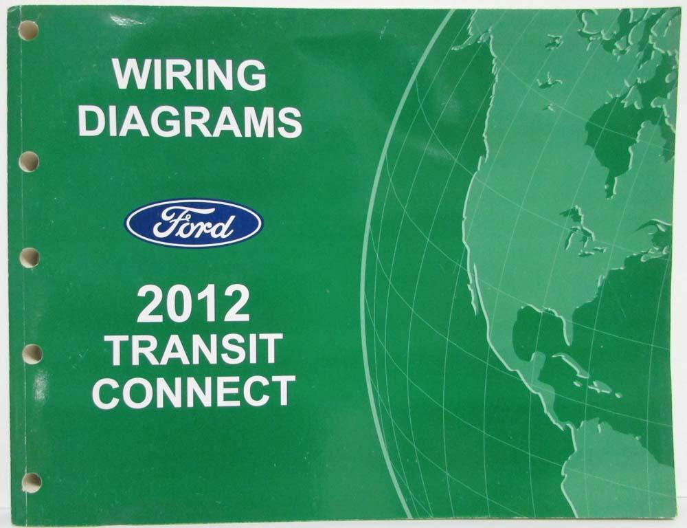 2012 ford transit connect electrical wiring diagrams manual rh autopaper com