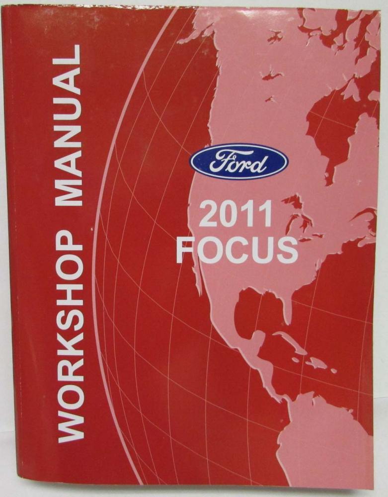 2011 ford focus service shop repair manual rh autopaper com ford focus 2000 thru 2011 (haynes repair manual) Ford Windstar Repair Manual