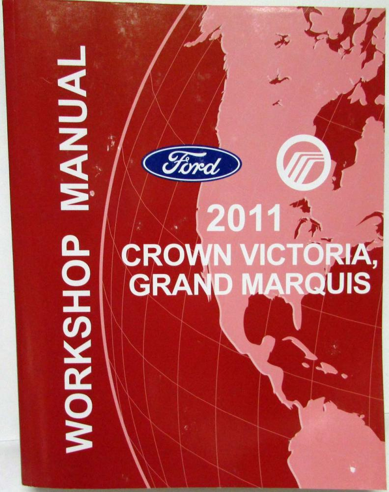 2011 Ford Crown Victoria & Mercury Grand Marquis Service Shop Repair Manual